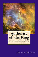 Authority of the King: Walking in the Way of Christ and the Apostles Study Guide Series Part 2, Book 7
