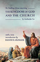 The Teaching of Jesus Concerning the Kingdom of God and the Church (Fontes Classics)
