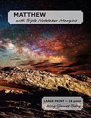 Matthew with Triple Notetaker Margins: Large Print - 18 Point, King James Today