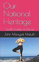 Our National Heritage: South Sudan in Focus