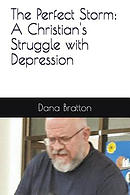 The Perfect Storm: A Christian's Struggle with Depression