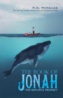 """The Book of Jonah: """"The Runaway Prophet"""""""