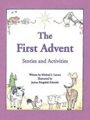The First Advent: Stories and Activities