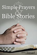 Simple Prayers & Bible Stories