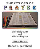 The Colors of Prayer: Bible Study Guide and Bible Marking Plan