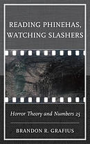 Reading Phinehas, Watching Slashers: Horror Theory and Numbers 25