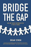 Bridge the Gap: How One Church Partnered with a Public School: