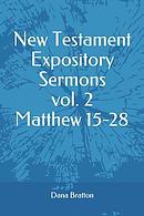 New Testament Expository Sermons Vol. 2 Matthew 15-28