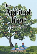 The Apricot Tree: Nobody Is Perfect