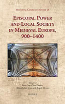 Episcopal Power and Local Society in Medieval Europe, 1000-1400
