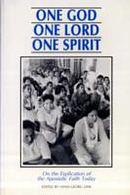 One God, One Lord, One Spirit