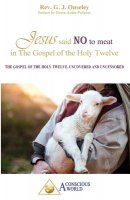 Jesus said no to meat in The Gospel of the Holy Twelve: The Gospel of the Holy Twelve, uncovered and uncensored