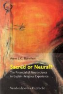 Sacred or Neural?