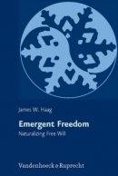 Emergent Freedom