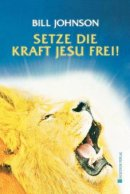 Release the Power of Jesus (German)