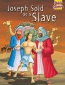 Joseph Sold as a Slave