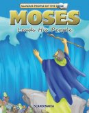 Famous People of the Bible - Moses Leads his People