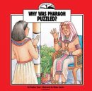 Why Was Pharaoh Puzzled