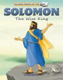 Famous People of the Bible - Solomon the Wise King