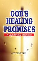 God\'s Healing Promises (31 Days Healing Declarations)