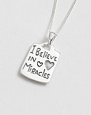 I Believe in Miracles Pendant
