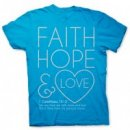 Faith, Hope & Love T Shirt: Blue, Adult Medium
