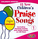 12 New Children's Praise Songs Vol. 1 CD
