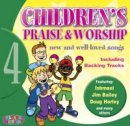 Children's Praise & Worship 4