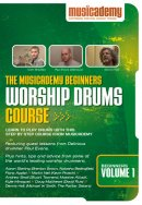 Worship Drums Course: Beginners, vol. 1