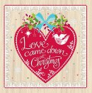 Love Came Down Christmas Cards Pack of 10