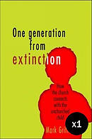 One Generation from Extinction - Special Price