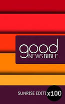 Sunrise Good News Bible Pack of 100 Hardback