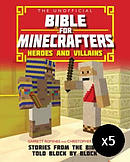 The Unofficial Bible for Minecrafters: Heroes and Villains - Pack of 5