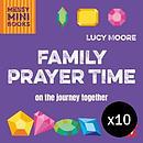 Family Prayer Time - Pack of 10