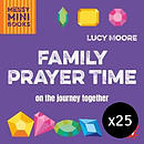 Family Prayer Time - Pack of 25