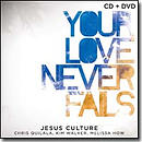 Your Love Never Fails CD+DVD