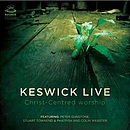 Keswick Live: Christ-Centred Worship CD