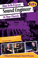How To Be A Great Sound Engineer In Your Church DVD