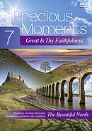 Precious Moments 7: Great Is Thy Faithfulness DVD