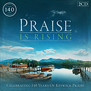 Praise Is Rising: Celebrating 140 Years Of Keswick Worship CD