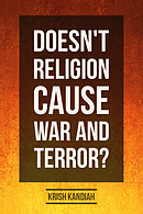 Doesn't Religion Cause War & Terror?