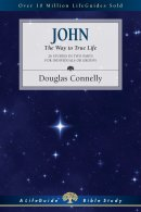 John: The Way to True Life (Lifebuilder)