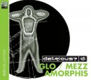 Glo & Mezzamorphis Double CD