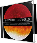 Saviour of the World CD