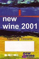 New Wine, New Worship and New Birth a talk by Don Williams