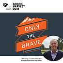 Living Bravely in public - Fear-conquering public leadership a talk by Dave Landrum