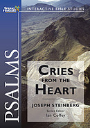 Psalms - Cries From The Heart: Spring Harvest Bible Study Workbook