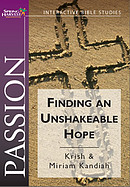 Passion - Finding An Unshakeable Hope a talk by Dr Krish Kandiah & Miriam Kandiah