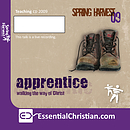 I want to be an apprentice of Jesus. Teach me how a talk by Steve Holmes