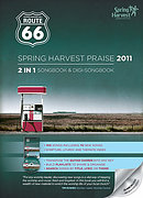 Route 66 Spring Harvest Praise 2011 Music Book